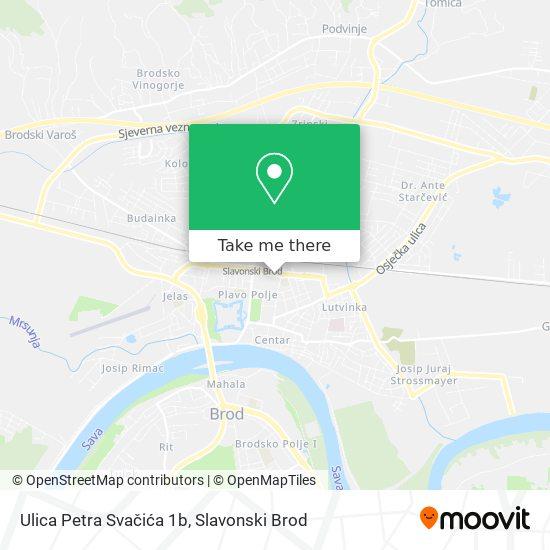 Ulica Petra Svačića 1b map