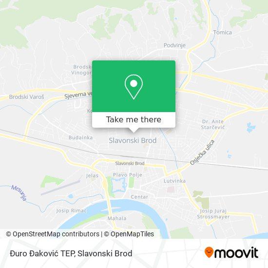 Đuro Đaković TEP map