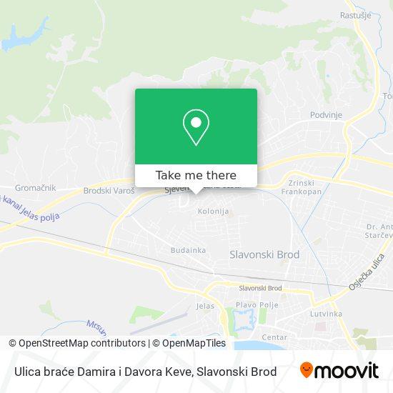 Ulica braće Damira i Davora Keve map