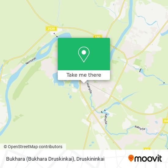 Bukhara (Bukhara Druskinkai) map