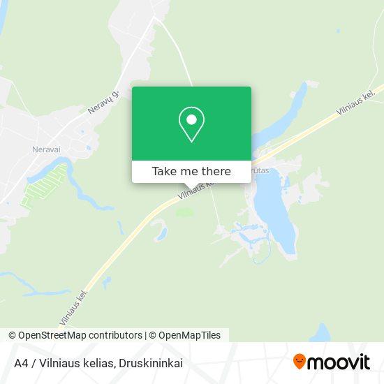 A4 / Vilniaus kelias map