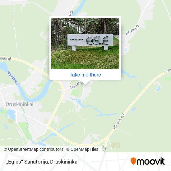 """""""Eglės"""" Sanatorija map"""