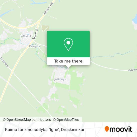 """Kaimo turizmo sodyba """"Ignė"""" map"""