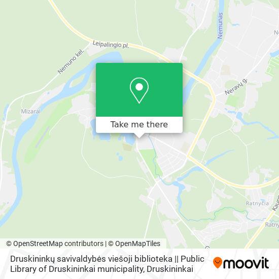 Druskininkų savivaldybės viešoji biblioteka    Public Library of Druskininkai municipality map