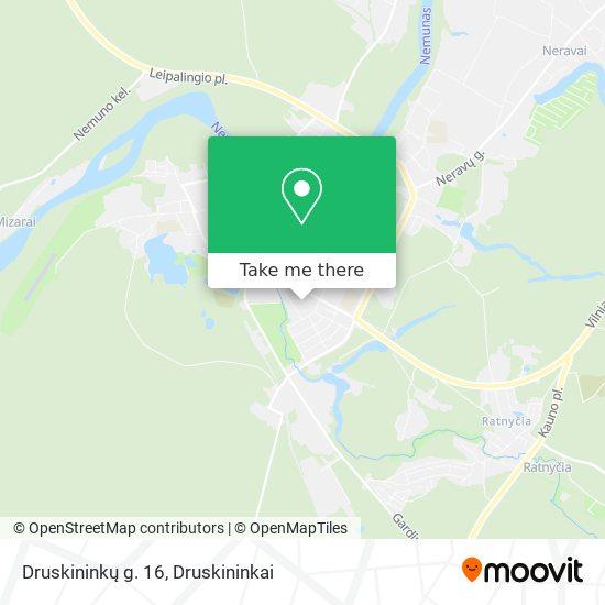 Druskininkų g. 16 map
