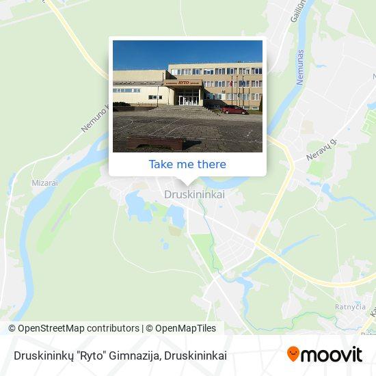 """Druskininkų """"Ryto"""" Gimnazija map"""