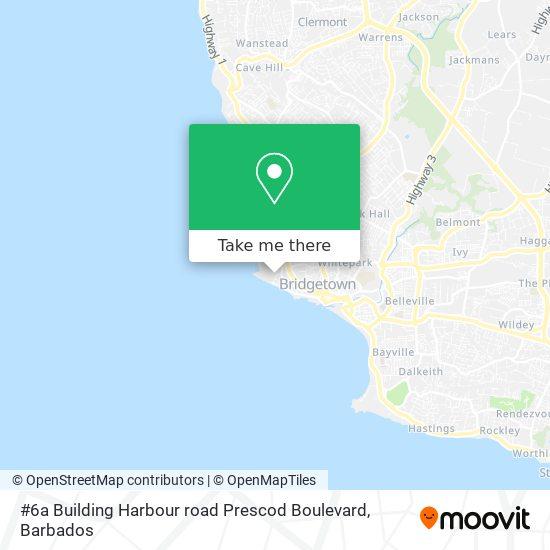 #6a Building Harbour road Prescod Boulevard map