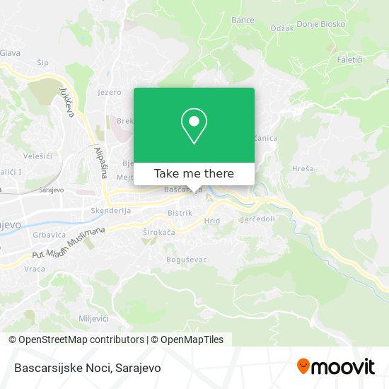 Bascarsijske Noci map