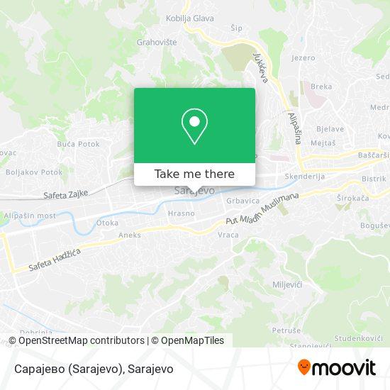 Сарајево (Sarajevo) map