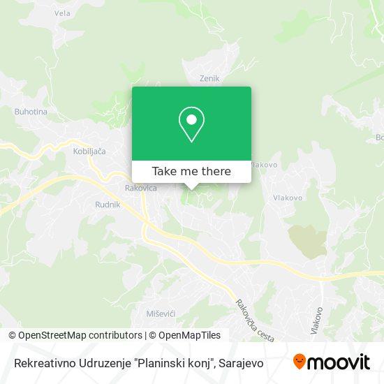 "Rekreativno Udruzenje ""Planinski konj"" map"