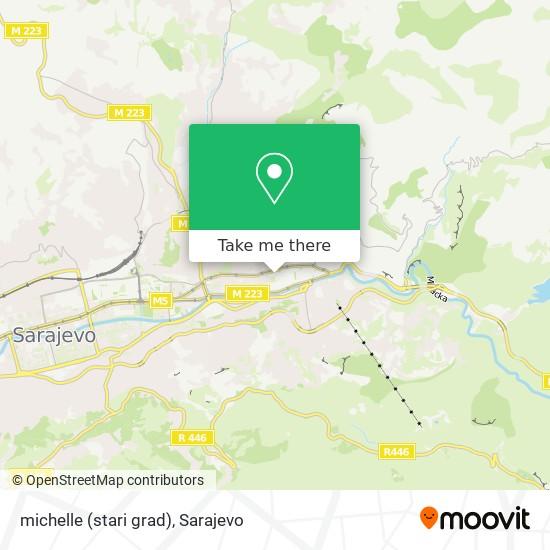 michelle (stari grad) map