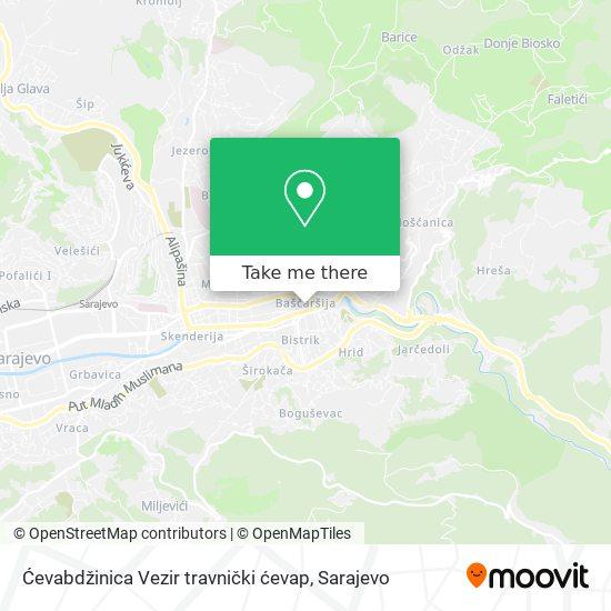 Ćevabdžinica  Vezir travnički ćevap map