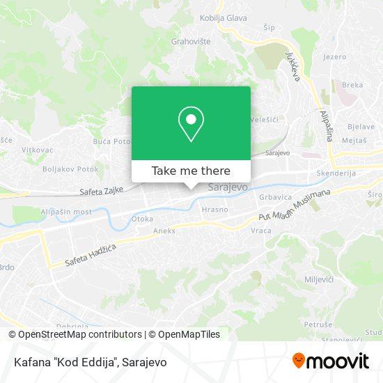 """Kafana """"Kod Eddija"""" map"""