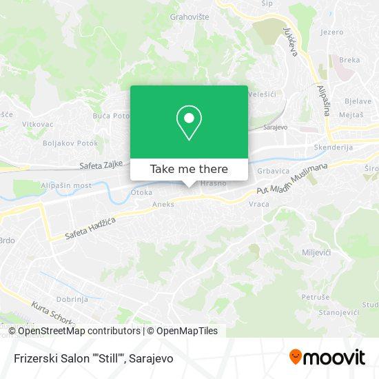 """Frizerski Salon """"Still"""" map"""