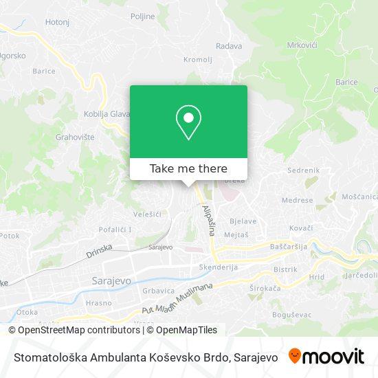 Stomatološka Ambulanta Koševsko Brdo map