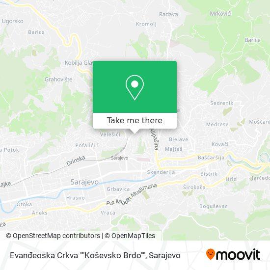 """Evanđeoska Crkva """"Koševsko Brdo"""" map"""