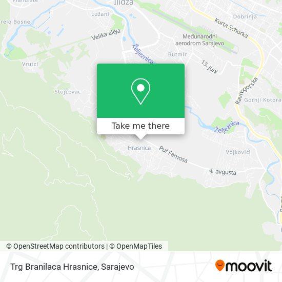 Trg Branilaca Hrasnice map