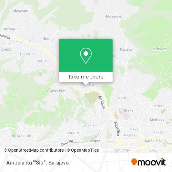 """Ambulanta """"Šip"""" map"""