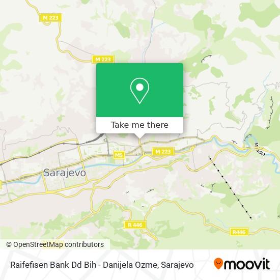 Raifefisen Bank Dd Bih - Danijela Ozme map