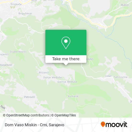 Dom Vaso Miskin - Crni map