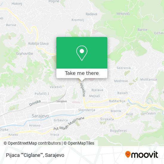 """Pijaca """"Ciglane"""" map"""