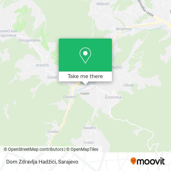 Dom Zdravlja Hadzici map