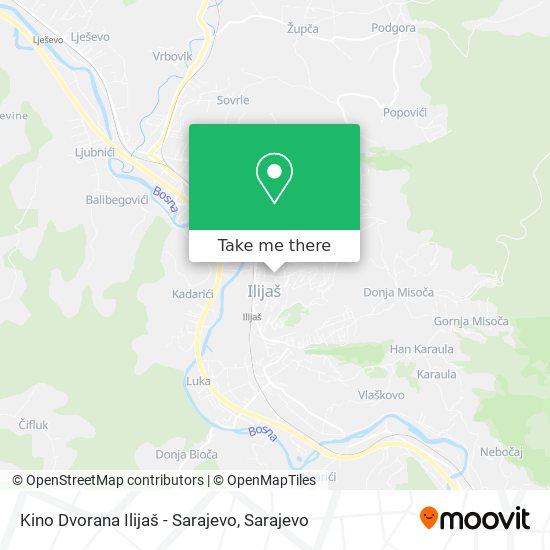 Kino Dvorana Ilijaš - Sarajevo map