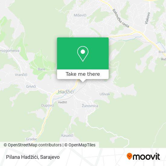 Pilana Hadžići map