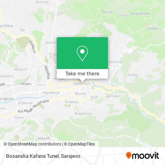 Bosanska Kafana Tunel map