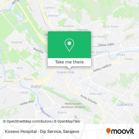 Kosevo Hospital - Dip Service map