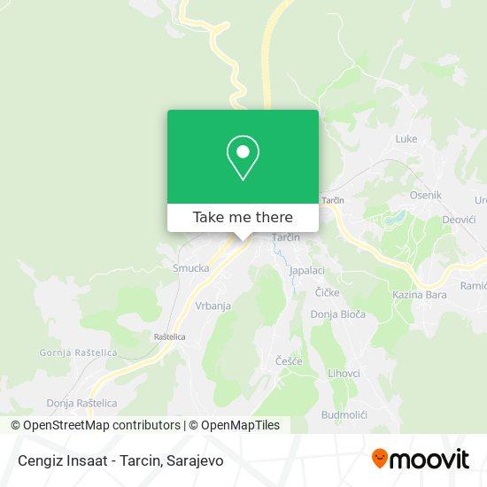 Cengiz Insaat - Tarcin map