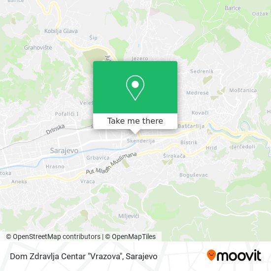 """Dom Zdravlja Centar """"Vrazova"""" map"""