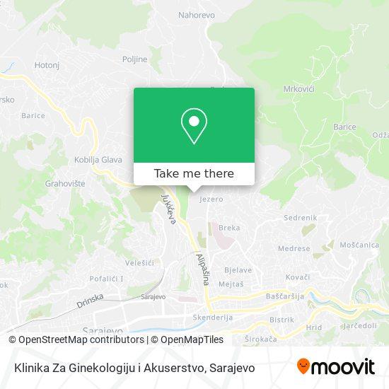 Klinika Za Ginekologiju i Akuserstvo map