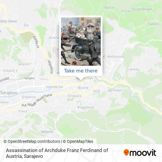 Assassination of Archduke Franz Ferdinand of Austria map