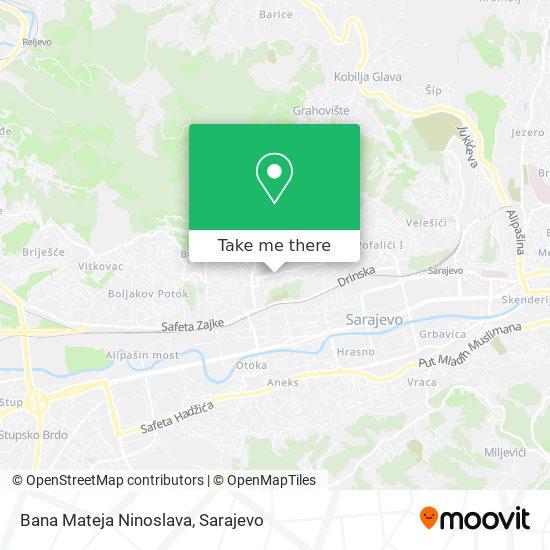 Bana Mateja Ninoslava map