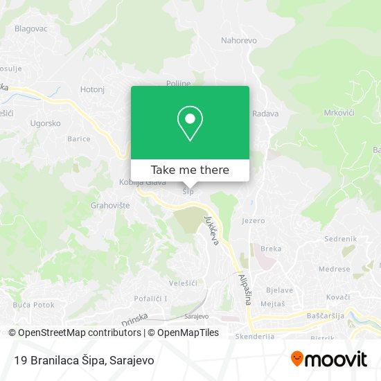 19 Branilaca Šipa map