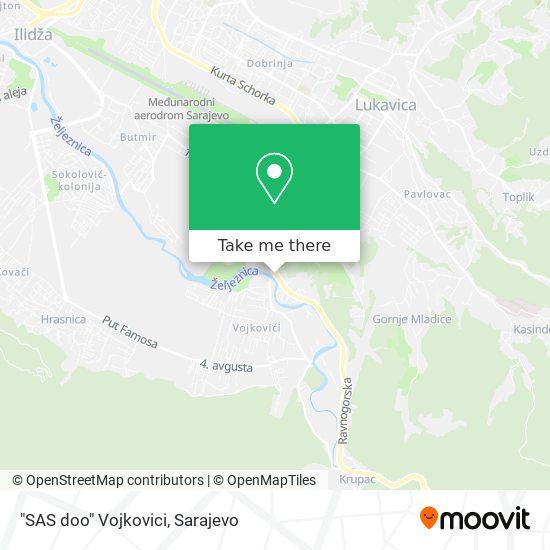 """""""SAS doo""""  Vojkovici map"""