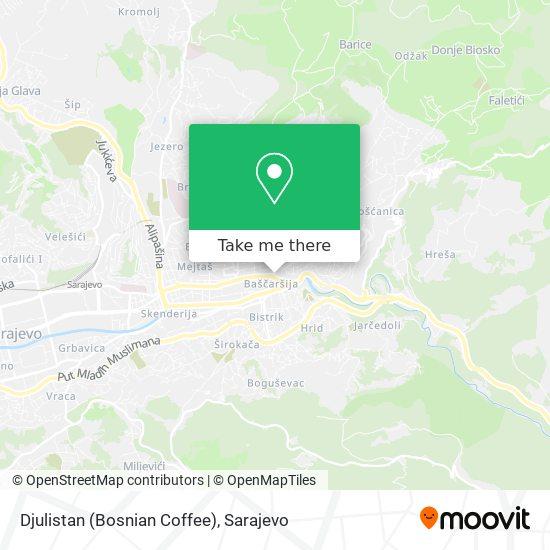 Djulistan (Bosnian Coffee) map