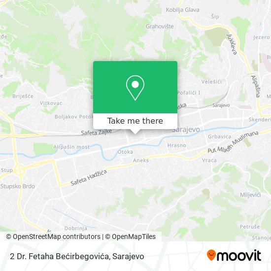 2 Dr. Fetaha Bećirbegovića map
