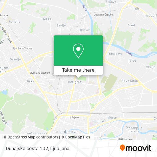 Dunajska cesta 102 map