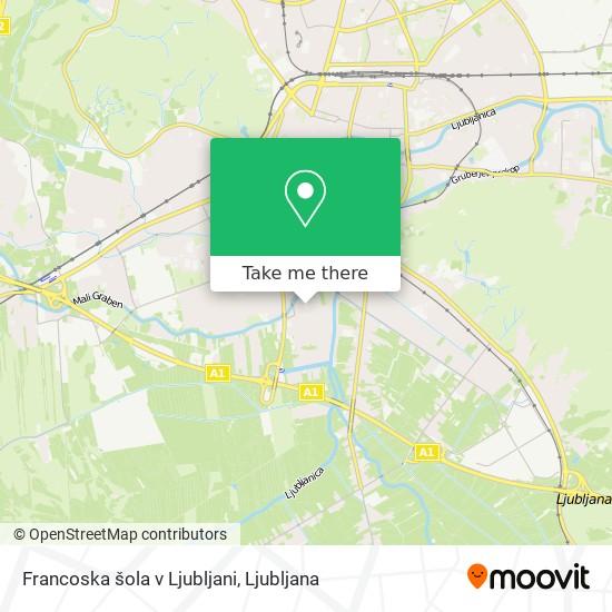 Francoska šola v Ljubljani map