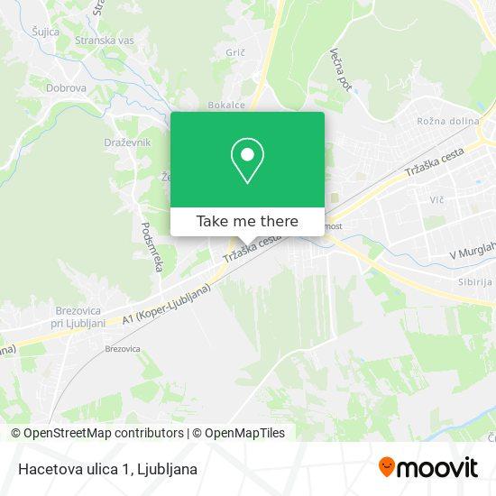 Hacetova ulica 1 map