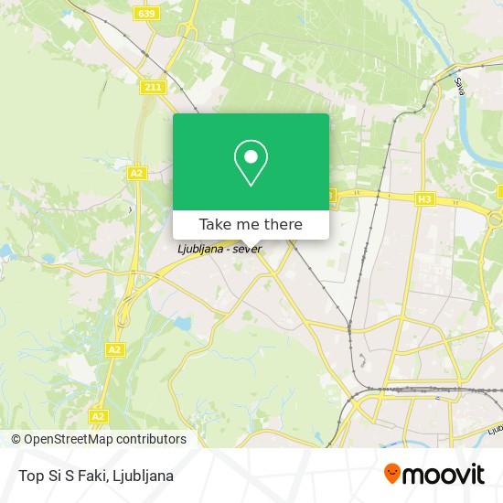 Top Si S Faki map