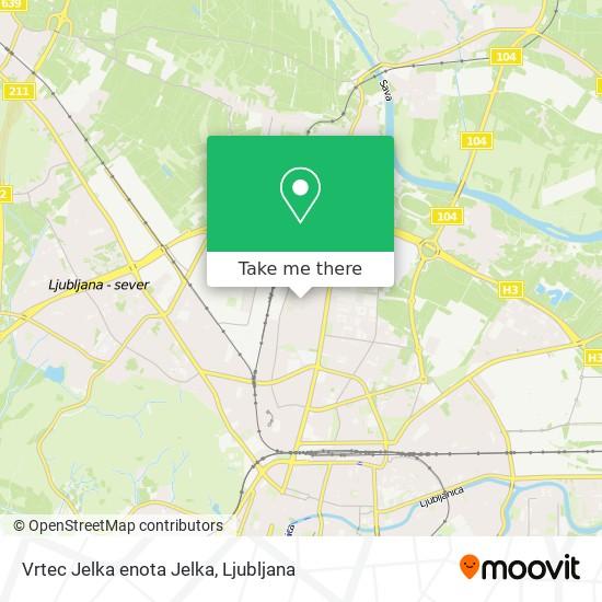 Vrtec Jelka enota Jelka map