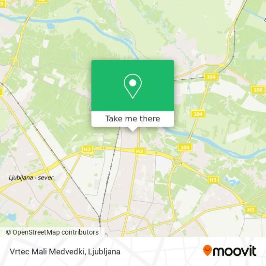 Vrtec Mali Medvedki map