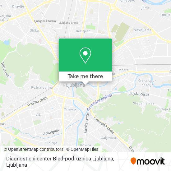 Diagnostični center Bled-podružnica Ljubljana map