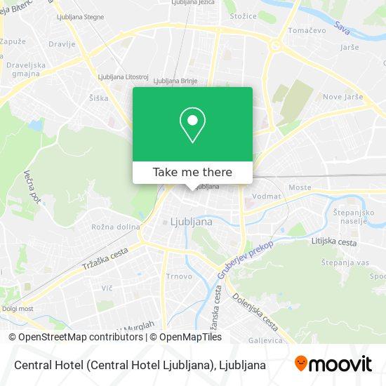 Central Hotel (Central Hotel Ljubljana) map