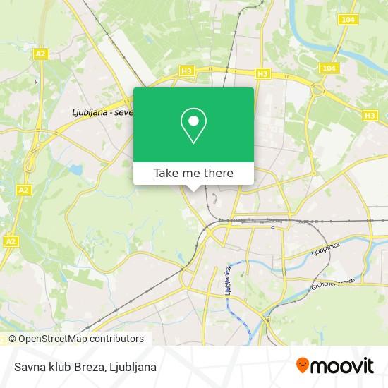 Savna klub Breza map