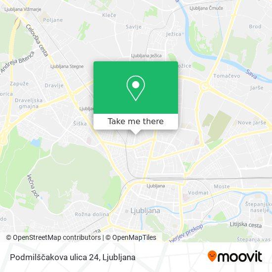Podmilščakova ulica 24 map