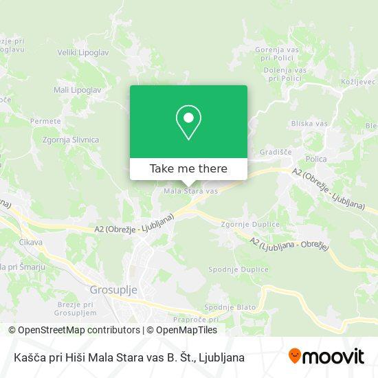 Kašča pri Hiši Mala Stara vas B. Št. map
